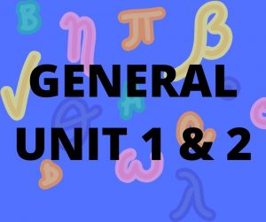 General Maths Unit 1 and 2
